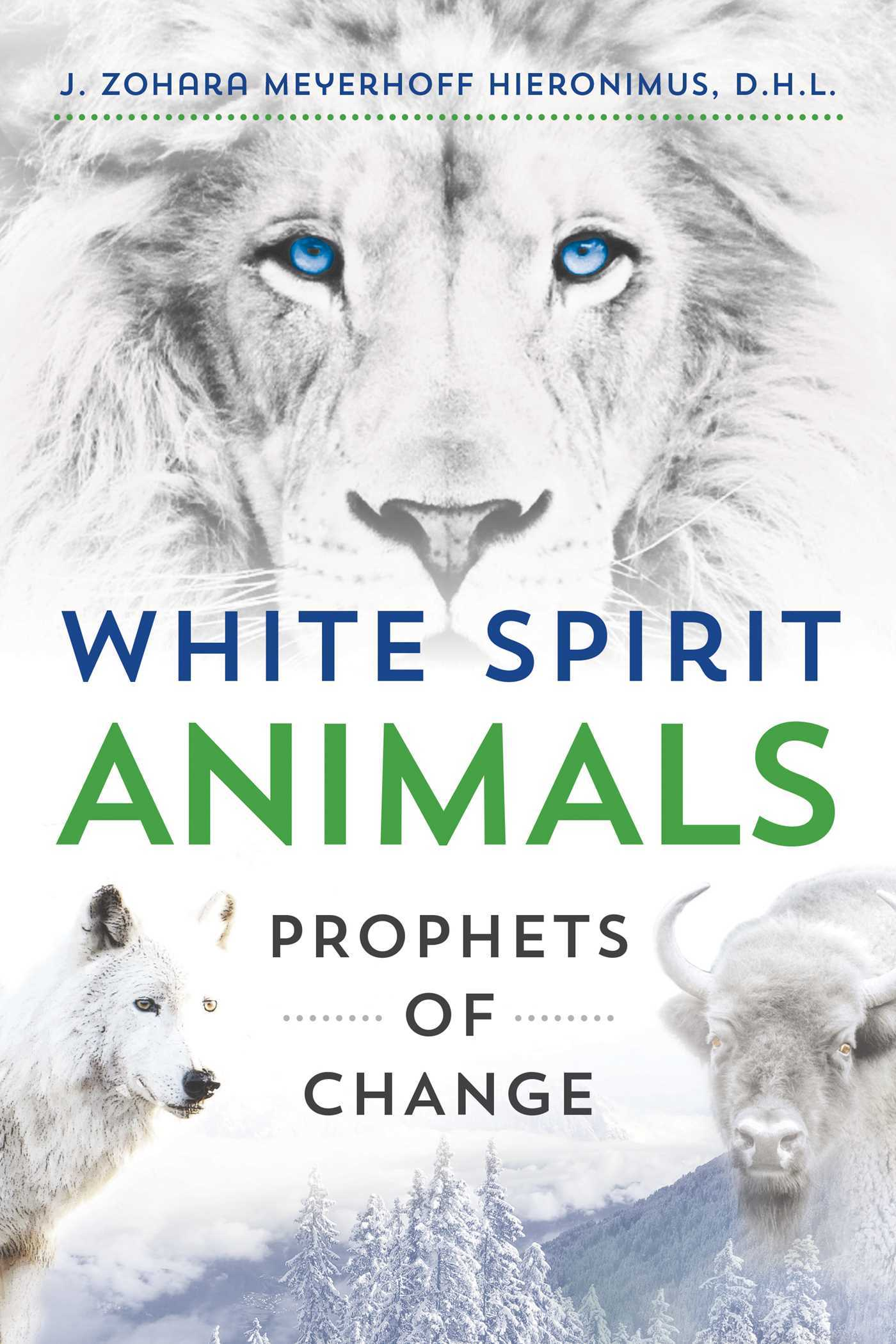 White Spirit Animals Prophets of Change
