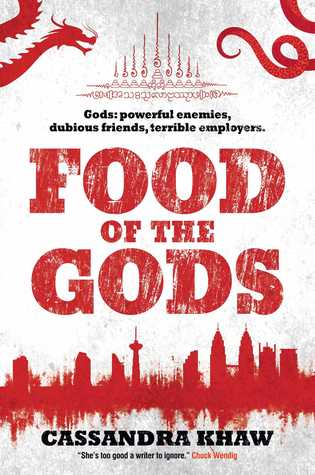Food of the Gods (Gods and Monsters: Rupert Wong #1-2)