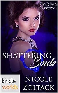 Shattering Souls