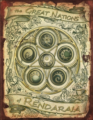 The Great Nations of Rendaraia (Children of Gaia , #1)
