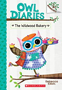 The Wildwood Bakery (Owl Diaries, #7)