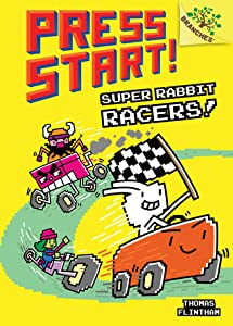 Super Rabbit Racers! (Press Start! #3)
