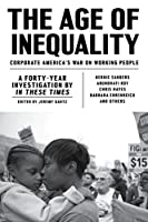 The Age of Inequality: Corporate America's War on Working People