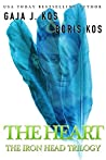 The Heart (The Iron Head Trilogy, #2)