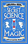 Book cover for The Secret Science of Magic