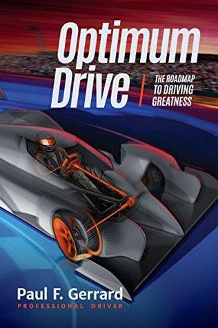 Optimum Drive by Paul F. Gerrard