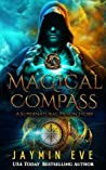 Magical Compass (Supernatural Prison Story #2)