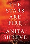 The Stars Are Fire - Anita Shreve