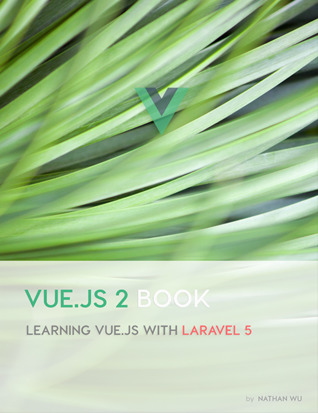 Vue.js 2 Book by Nathan Wu