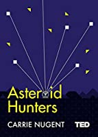 Asteroid Hunters (TED 2)