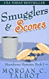 Smugglers & Scones (Moorehaven Mysteries, #1)
