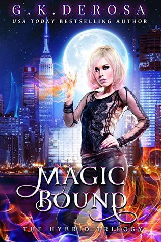 Magic Bound (The Hybrid Trilogy #1)