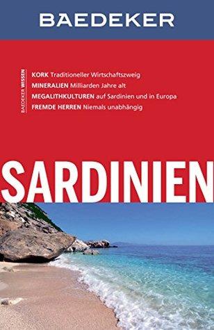 Baedeker Reiseführer Sardinien: mit Downloads aller Karten und Grafiken (Baedeker Reiseführer E-Book)