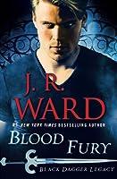 Blood Fury (Black Dagger Legacy #3)