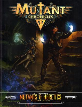Mutants & Heretics source book