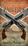 Valverde (Rebels Along the Rio Grande #1)