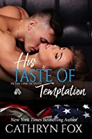 His Taste of Temptation (In the Line of Duty, #3)