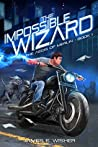 The Impossible Wizard (The Aegis of Merlin #1)