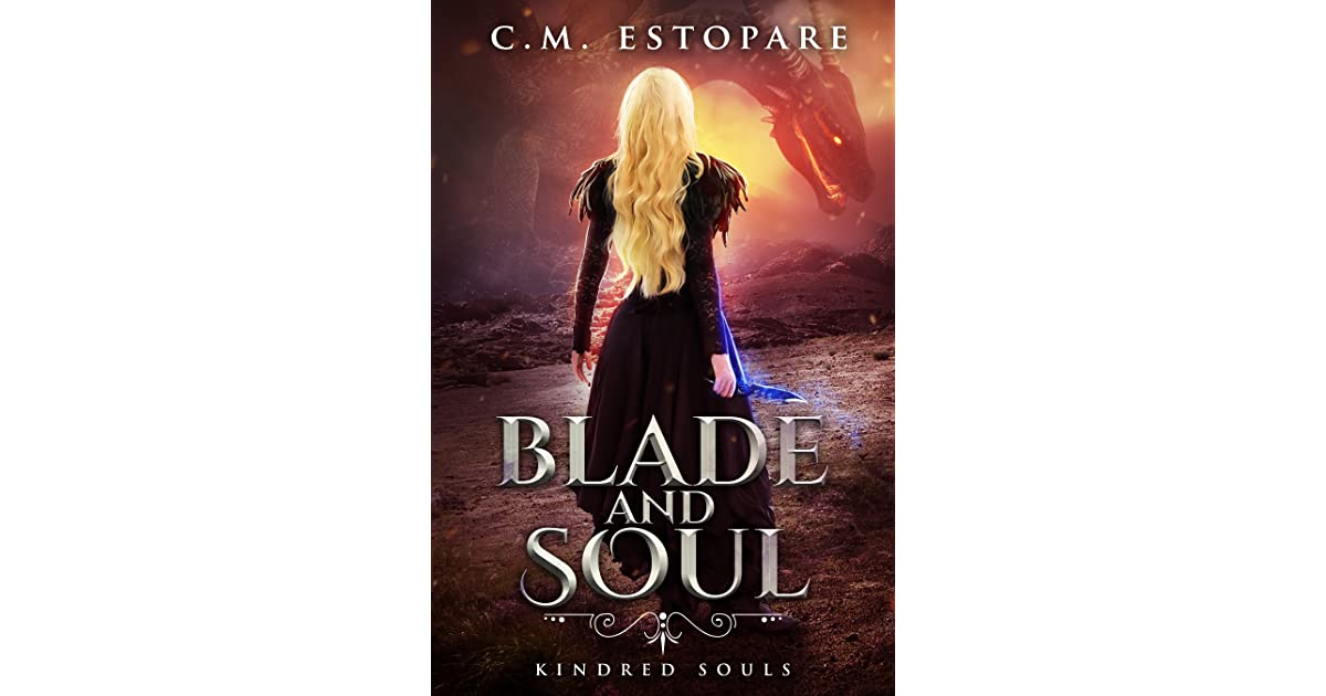 Blade and Soul (Kindred Souls, #2) by C M  Estopare