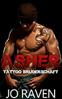 Asher (Tattoo Bruderschaft #1)