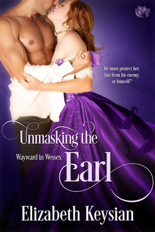 Unmasking the Earl (Wayward in Wessex, Book #2)