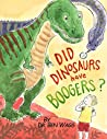 Did Dinosaurs Have Boogers