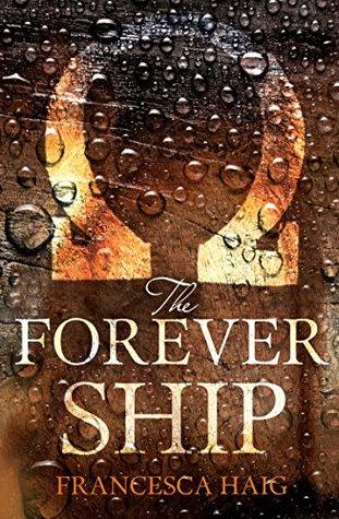 The Forever Ship (Fire Sermon, Book 3)