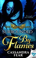 Surrounded By Flames (The Flames Trilogy #2)