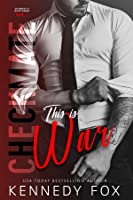 Checkmate: This is War (Travis & Viola, #1) (Checkmate Duet, #1)