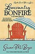 Lowcountry Bonfire (Liz Talbot Mystery …