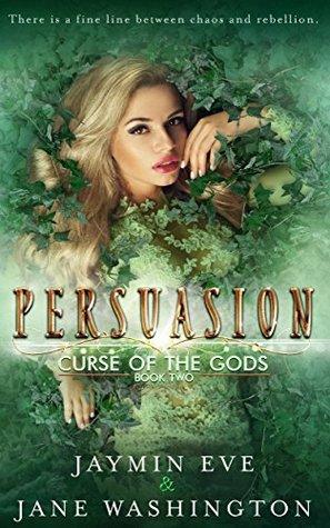 Persuasion (Curse of the Gods, #2)