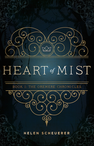 Heart of Mist by Helen Scheuerer