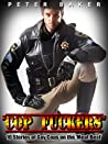 """""""Cop Fuckers"""" 10 Stories of Gay Cops on the 'Meat Beat'"""