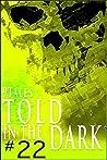 9Tales Told in the Dark 22 (9Tales Dark)