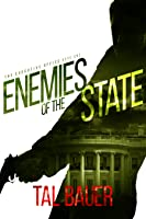 Enemies of the State (Executive Office #1) Special Edition