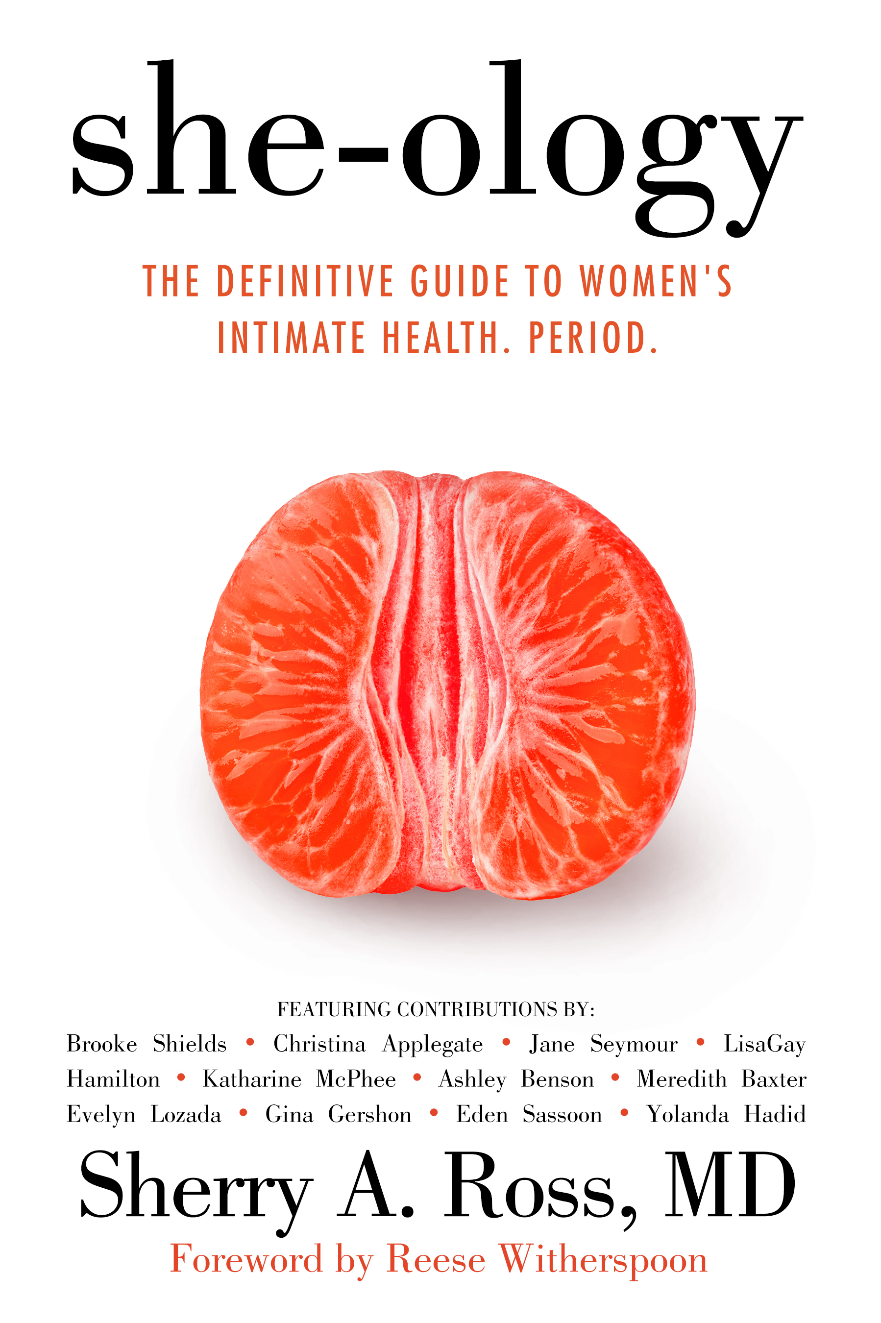 She-ology The Definitive Guide to Women's Intimate Health