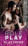 Role Play (Plaything, #4)