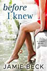 Before I Knew (The Cabots, #1)
