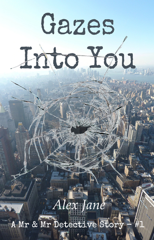 Gazes Into You (Mr & Mr Detective, #1)