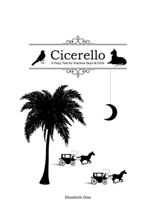 Cicerello: A Fairy Tale for Fearless Boys and Girls