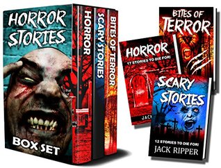HORROR STORIES BOX SET: (3 book horror story box collection set featuring: Horror, Scary Stories, and Bites of Terror)