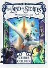 Worlds Collide (The Land of Stories, #6)