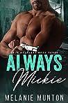 Always Mickie (Cruz Brothers, #3)