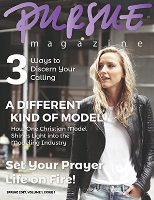 PURSUE Magazine Spring 2017: Become