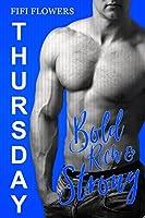 THURSDAY: Bold, Rich & Strong (Hookup Café)