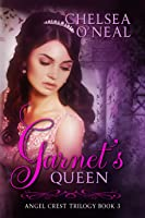 Garnet's Queen (Angel Crest #3)