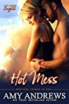 Hot Mess (Hot Aussie Knights, #1)