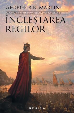 Încleştarea regilor (Saga Cântec de gheaţă şi foc #2)