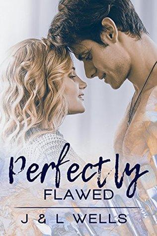Perfectly Flawed (Moments #2) J. Wells, L. Wells