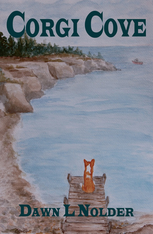 Corgi Cove by Dawn L. Nolder